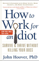 Book cover for How to work for an Idiot